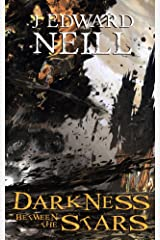 Darkness Between the Stars (Eaters of the Light Book 1) Kindle Edition