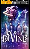 Divine: Reverse Harem Paranormal Romance, Book 1 (Divinity's Daughter)