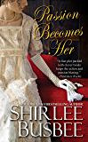 Passion Becomes Her (Becomes Her Series Book 4)