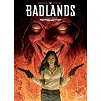 Badlands T03 : Le Grand Serpent (French Edition)