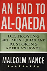 AN END TO AL-QUEDA (HARDCOVER) Unknown Binding