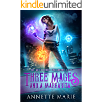 Three Mages and a Margarita (The Guild Codex: Spellbound Book 1)