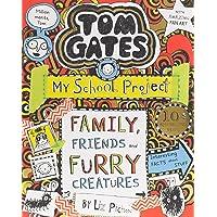 Tom Gates 12. Tom Gates. Family Friends And Furry