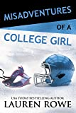 Misadventures of a College Girl (Misadventures Series Book 9)