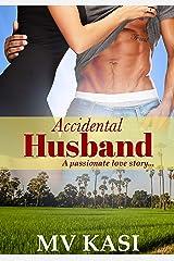 Accidental Husband: A Billionaire Passionate Marriage Romance Kindle Edition