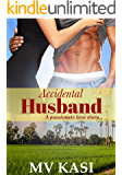 Accidental Husband: Married to a Secret Billionaire (An Indian Romance)