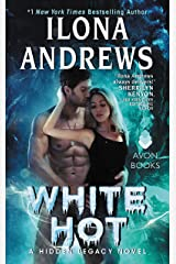 White Hot: A Hidden Legacy Novel Kindle Edition