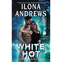 White Hot: A Hidden Legacy Novel (English Edition)
