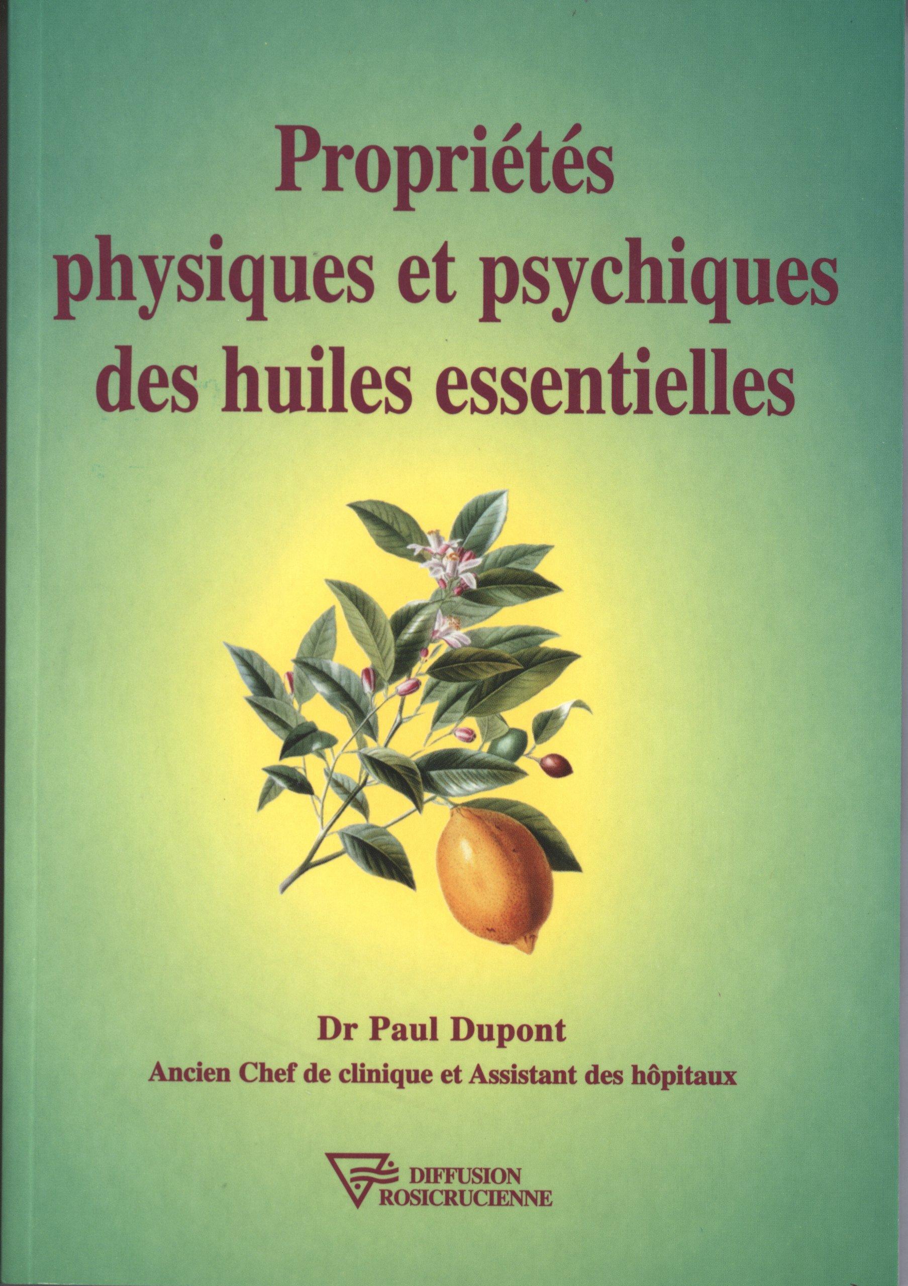 Amazon Fr Proprietes Physiques Et Psychiques Des Huiles