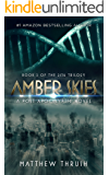 Amber Skies: A Post-Apocalyptic Thriller (2136 Trilogy)