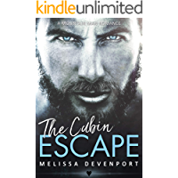 The Cabin Escape: A Mountain Man Romance (Back On Fever Mountain Book 1)
