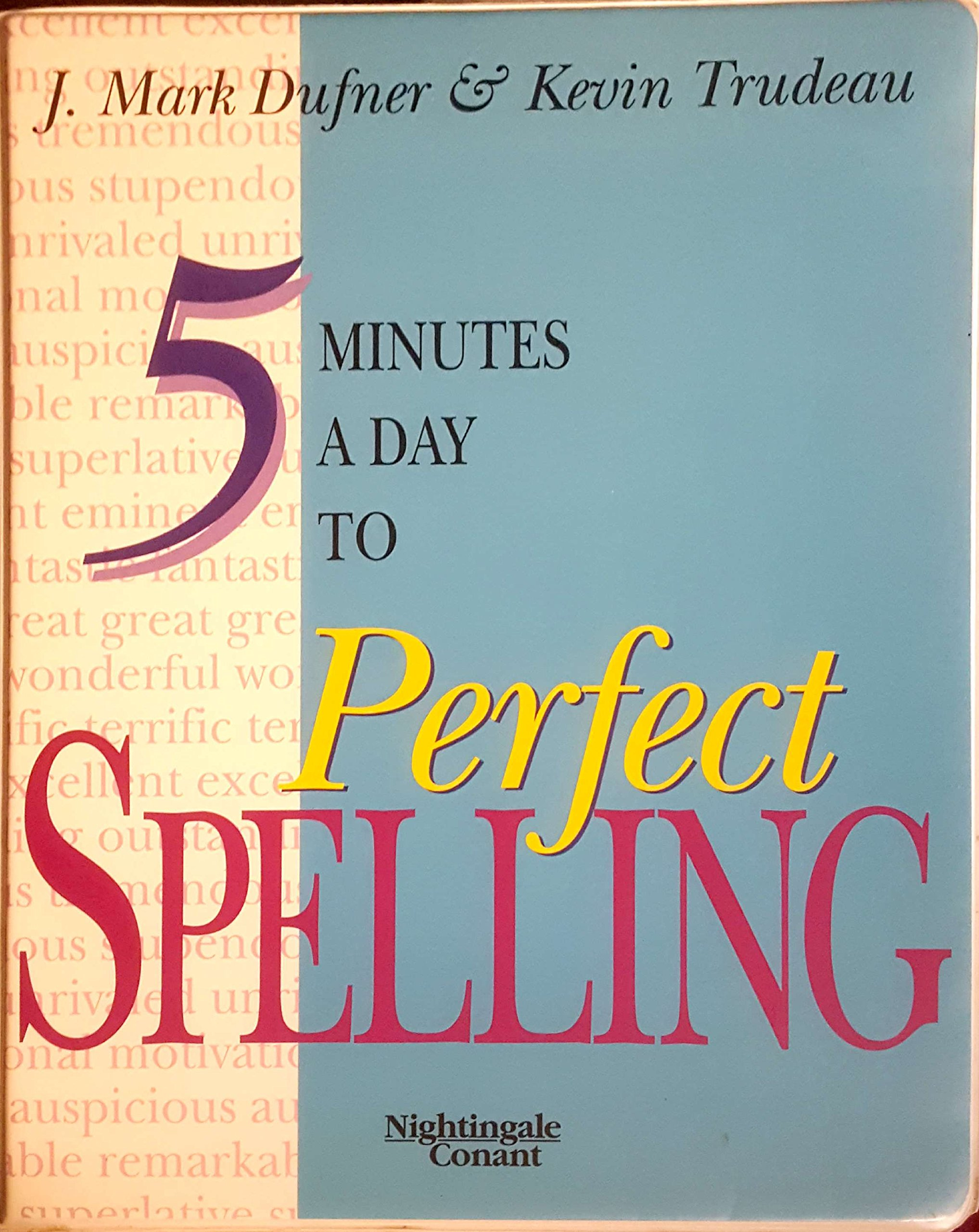 5 Minutes a Day to Perfect Spelling - Audio Seminar - Six Audio Cassette Set - J. Mark Dufner & Kevin Trudeau (Nightingale Conant)