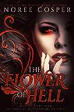 The Flower of Hell (Van Helsing Organization Book 0)