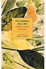 The Journal of Henry David Thoreau, 1837-1861 (New York Review Books Classics) Kindle Edition