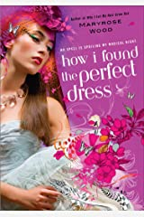 How I Found the Perfect Dress (A Morgan Rawlinson Novel) Kindle Edition