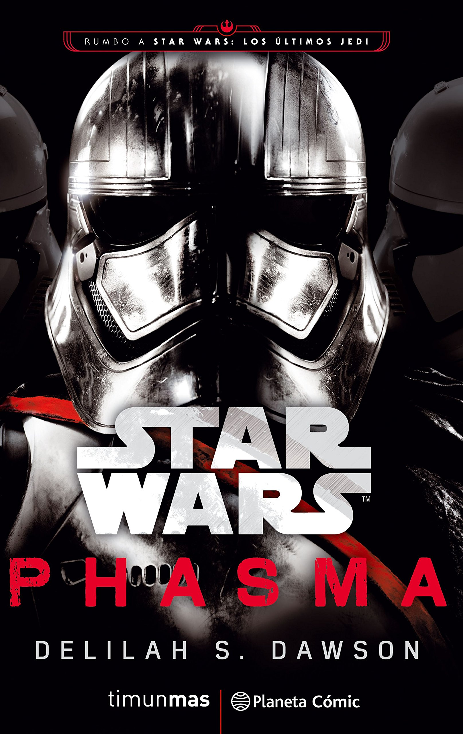 Star Wars Episodio VIII Phasma novela Star Wars: Novelas: Amazon.es: Delilah S. Dawson, Muñoz Cunill, Jaume: Libros