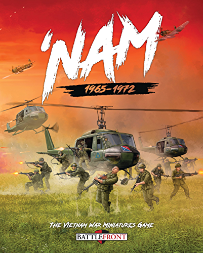 B07C5VTXLF] 'Nam: The Vietnam War Miniatures Game (Battlefront Book 1) (English Edition)