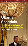 The Obama Scandals: The 22 Worst Outrages of the Obama Administration