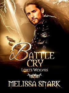 Battle Cry: Loki's Wolves (Ragnarok: Doom of the Gods Book 3)
