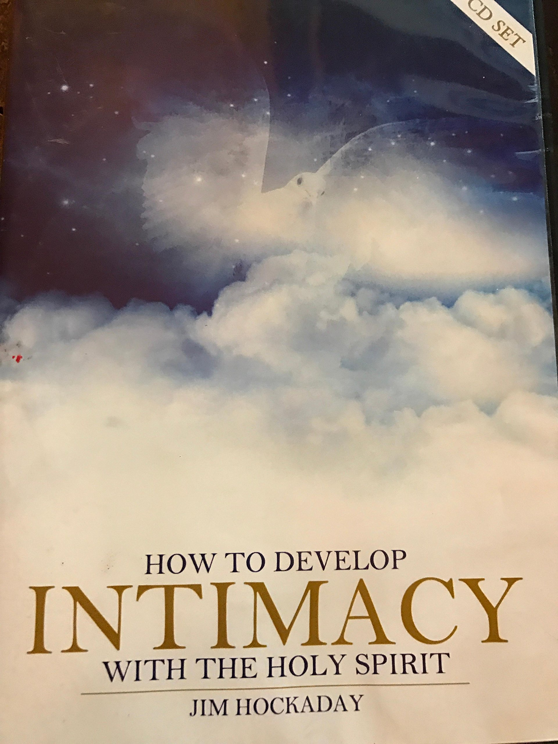 HOW TO DEVELOP INTIMACY WITH THE HOLY SPIRIT 6 AUDIO CD pdf