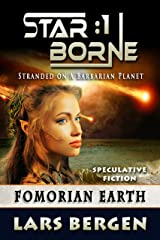 Fomorian Earth: Star Borne: 1 Kindle Edition