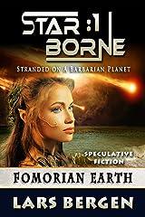 Fomorian Earth: Star Borne: 1 Kindle Edition