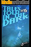 9Tales Told in the Dark #15 (9Tales Dark)