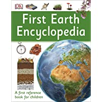 First Earth Encyclopedia: A first reference book for