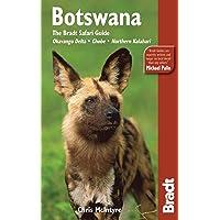 Botswana: The Bradt Safari Guide: Okavango Delta, Chobe, Northern Kalahari