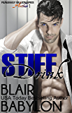 Stiff Drink: Runaway Billionaires #2: Arthur Duet #1 (Billionaires in Disguise)