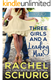 Three Girls and a Leading Man