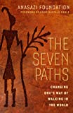 The Seven Paths: Changing One's Way of Walking in