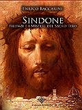 Sindone, Firenze e i misteri del sacro telo (Enigmi Storici)