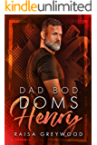 Henry (Dad Bod Doms Book 2)