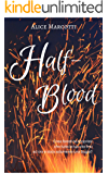 Half-Blood: #1 Half-Blood serie