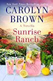 Sunrise Ranch: A Daisies in the Canyon Novella (The Canyon Series)