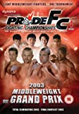 Pride: Middleweight Grand Prix 2003 [DVD]