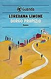 Borgo Propizio: Le storie di Borgo Propizio