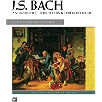 J. S. Bach, An Introduction to His Keyboard Music (Alfred Masterwork Edition) book cover