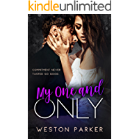 My One and Only: A Bad Boy Secret Baby Second Chance Romance