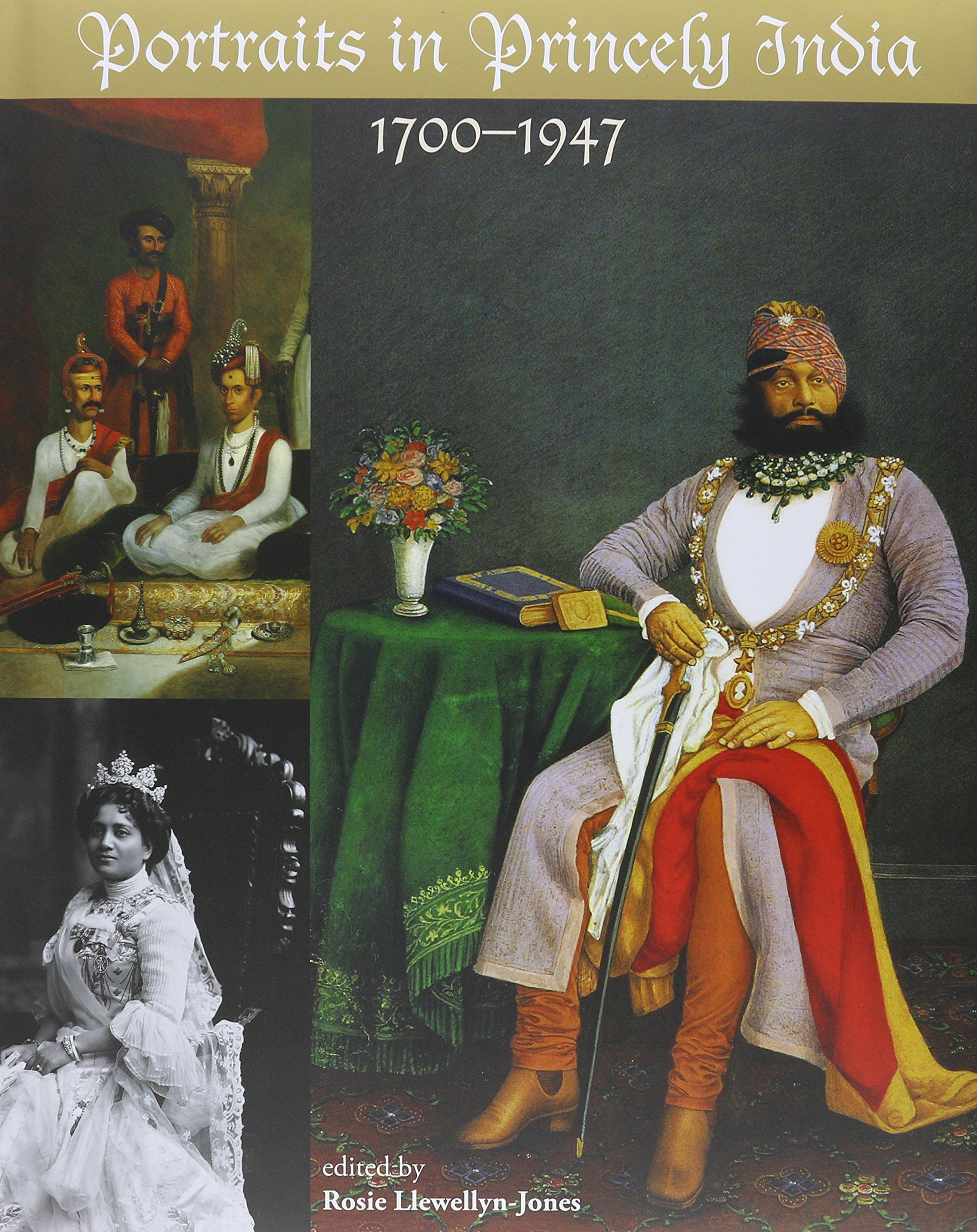Portraits in Princely India: 1700-1900 pdf epub