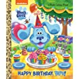 Happy Birthday, Blue! (Blue's Clues & You) (Little Golden Book)