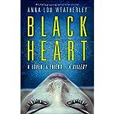 Black Heart: A totally gripping serial killer thriller (Detective Dan Riley Book 1)
