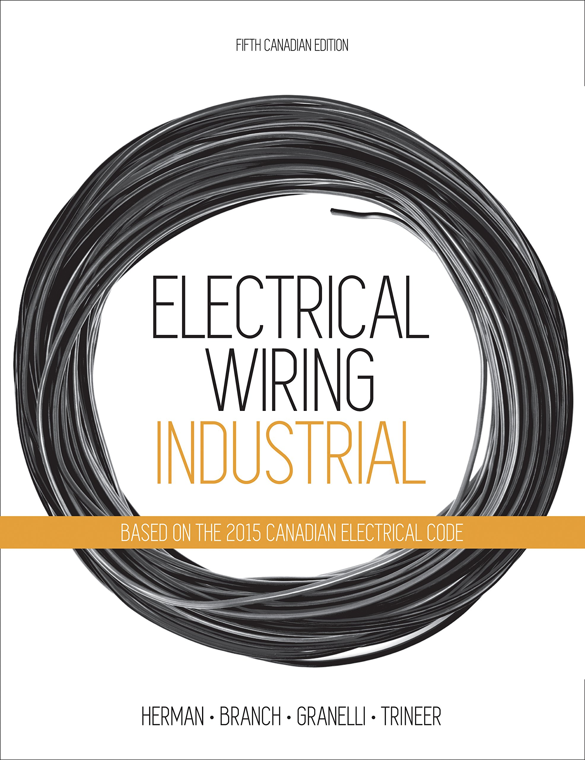 Electrical Wiring: Industrial: Stephen Herman, Tony Branch, Ron ...