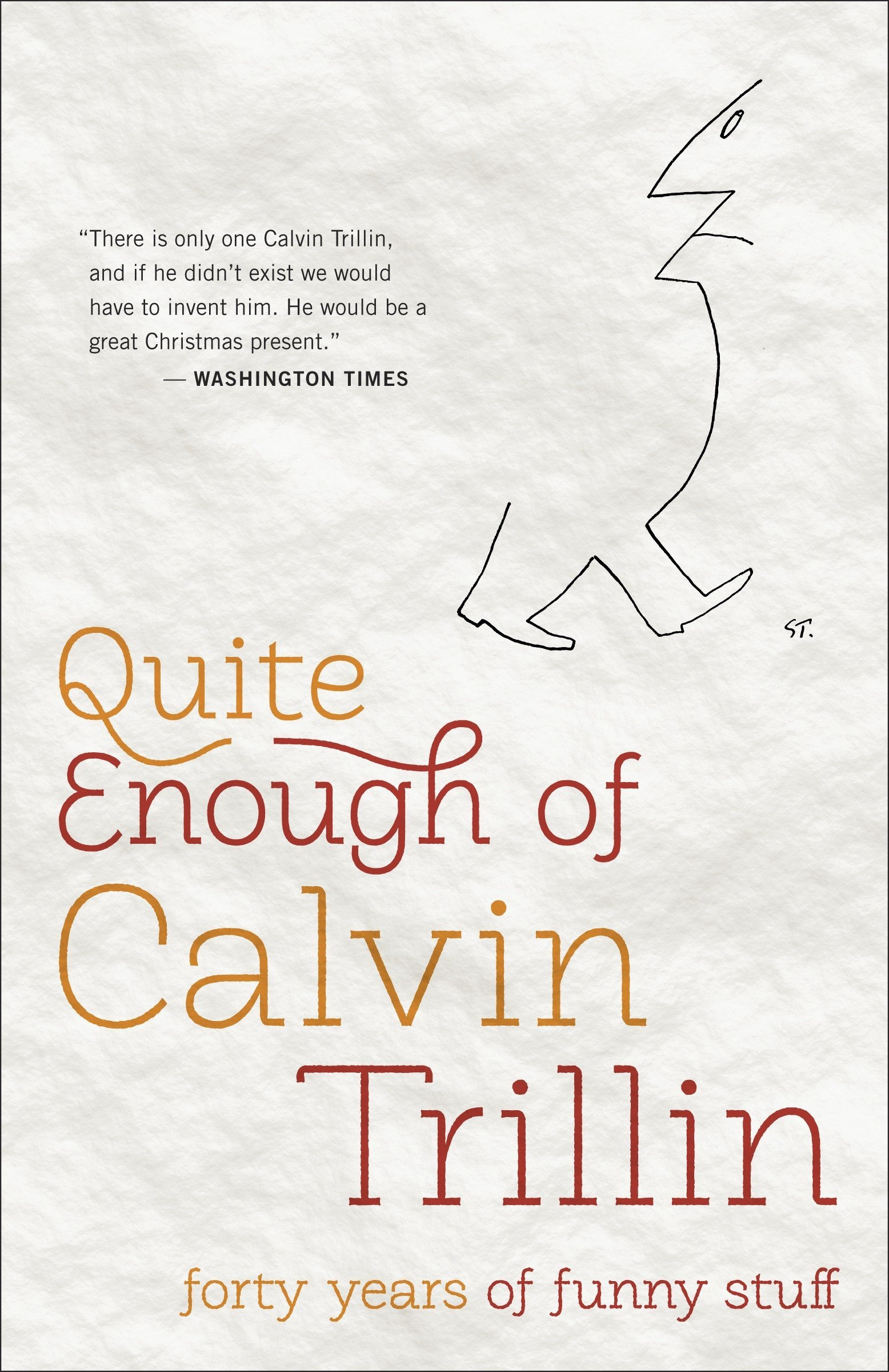 MORE BY CALVIN TRILLIN