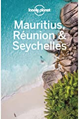 Lonely Planet Mauritius, Reunion & Seychelles (Travel Guide) Kindle Edition