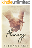 Always: A Legacy Novel (Cross + Catherine Book 1) (English Edition)