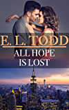 All Hope Is Lost (Forever and Ever #44)