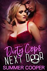 Dirty Cops Next Door Kindle Edition