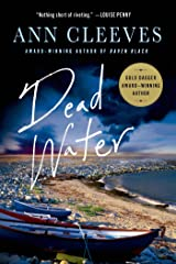 Dead Water: A Shetland Mystery Kindle Edition